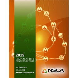 2015 NSCA Compensation & Benefits Report - Printed Copy